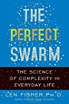 The Perfect Swarm: The Science of Com...
