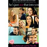 He's Just Not That Into You: The No-Excuses Truth to Understanding Guysby Greg Behrendt