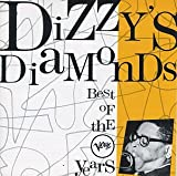 Dizzy's Diamonds: The Best Of Verve Years