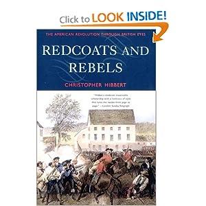 Redcoats and Rebels - Christopher Hibbert