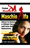 Come Diventare un Maschio Dominante (Italian Edition)