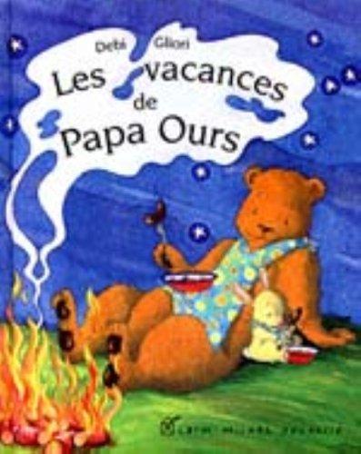 Les vacances de Papa Ours