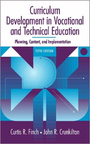 Curriculum Development in Vocational and Technical Education: Planning, Content, and Implementation (5th Edition)