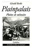 echange, troc Gérald Berlie - Plainpalais : Plaine de mémoire
