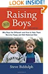 Raising Boys, Third Edition: Why Boys...