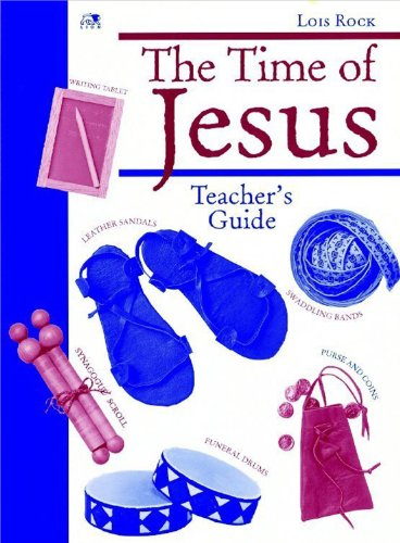 The Time of Jesus: Crafts to Make that Recreate Everyday Life