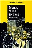 echange, troc George Chesbro - Mongo et les sorciers