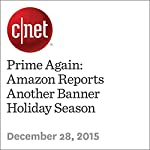 Prime Again: Amazon Reports Another Banner Holiday Season | Terry Collins