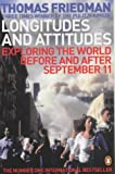 Longitudes and Attitudes: Exploring the World Before and After September 11 (0141015217) by Friedman, Thomas L.