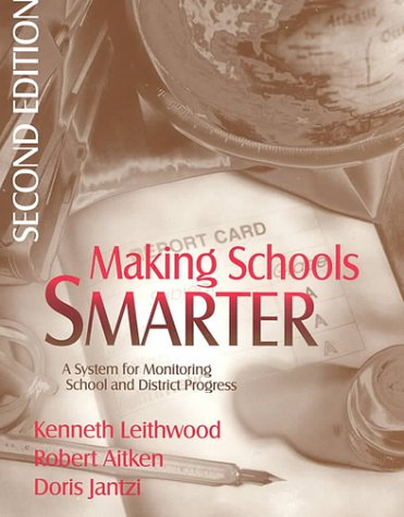 Making Schools Smarter: A System for Monitoring School and District Progress