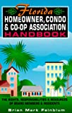 img - for The Florida Homeowner, Condo & Co-op Association Handbook book / textbook / text book