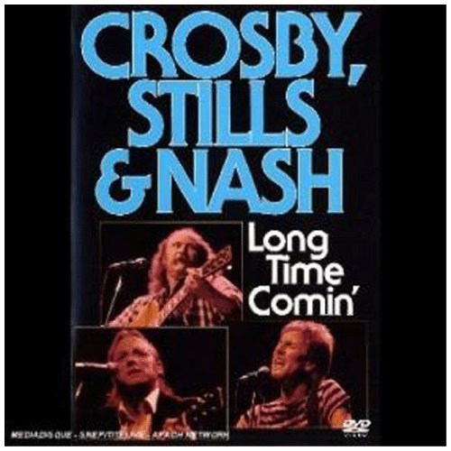 Crosby, Stills and Nash - Long Time Comin' [DVD]