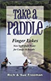 Take a Paddle: Finger Lakes New York Quiet Water for Canoes & Kayaks