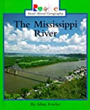 The Mississippi River (Rookie Read-About Geography) (0516215574) by Fowler, Allan