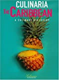 Culinaria the Caribbean: A Culinary Discovery