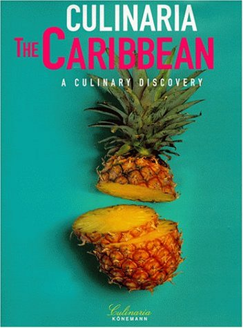 Culinaria the Caribbean: A Culinary Discovery by Rosemary Parkinson