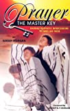 Prayer the Master Key