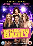 Behaving Badly [DVD]