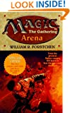 Arena (Magic - The Gathering, No. 1)