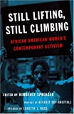Still Lifting, Still Climbing: African American Womens Contemporary Activism