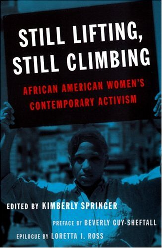 Still Lifting, Still Climbing: African American Women's...