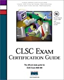 img - for Clsc Exam Certification Guide (Cisco Career Certification) book / textbook / text book