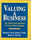 img - for Valuing a Business: The Analysis and Appraisal of Closely Held Companies (Valuing a Business, 3rd ed. the Analysis and Appraisal of Closely Held Companies) book / textbook / text book