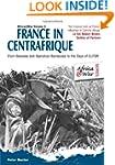 France In Centrafrique: From Bokassa...