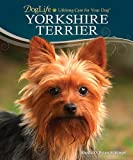 Yorkshire Terrier (Doglife) Shelia Schimpf