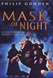Mask of Night (1841196932) by Gooden, Philip