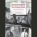 Moondrop to Gascony | Anne-Marie Walters