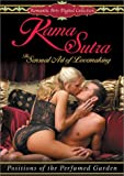 Kama Sutra: The Sensual Art of Lovemaking - Positions of the Perfumed Garden