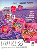 Microsoft Office 95 Introductory Concepts and Techniques: Introductory Concepts and Techniques (Shelly & Cashman Series) (0789507420) by Shelly, Gary B.