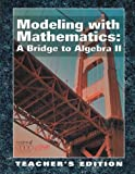 img - for Modeling with Mathematics - A Bridge to Algebra II (Teacher's Edition) book / textbook / text book