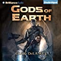 Gods of Earth (       UNABRIDGED) by Craig DeLancey Narrated by Nick Podehl