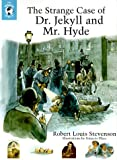Dr. Jekyll and Mr. Hyde (Whole Story)
