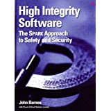 High Integrity Software: The SPARK Approach to Safety and Securityby J. G. P. Barnes