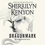 Dragonmark: Dark-Hunter, Book 27 | Sherrilyn Kenyon