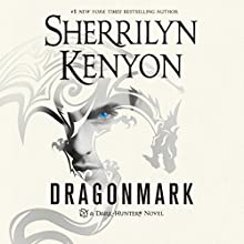 Dragonmark: Dark-Hunter, Book 27 Audiobook by Sherrilyn Kenyon Narrated by Holter Graham