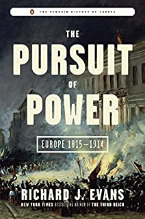 Book Cover: The Pursuit of Power: Europe 1815-1914