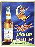 Miller High Life Brew Tin Sign 12.5