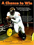 img - for A Chance to Win: A Complete Guide to Physical Training for Football book / textbook / text book