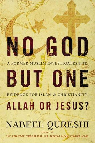 No God but One: Allah or Jesus?: A Former Muslim Investigates the Evidence for Islam and Christianity - Malaysia Online Bookstore
