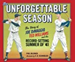The Unforgettable Season: Joe DiMaggi...