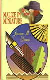 Malice in Miniature (Dorothy Martin Mysteries, No. 4) (0786224088) by Dams, Jeanne M.