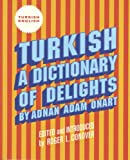 Turkish: A Dictionary of Delights