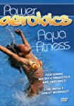 Power Aerobics Aqua Fitness