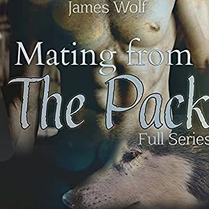 Mating from the Pack: Full Series Audiobook