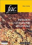 echange, troc Paul Claval - Initiation à la géographie régionale