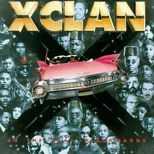X Clan - To The East Blackwards - Zortam Music